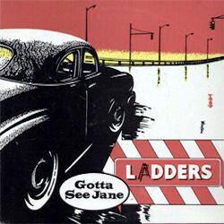 Ladders Gotta See Jane
